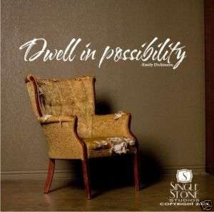 Dwell in Possibility   Vinyl Wall Word Decal Sticker