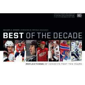 Nhl Reflections Best Of The Decade Book  Sports