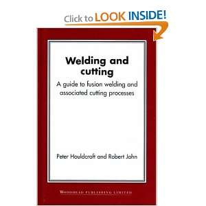 Welding and Cutting: A Guide to Fusion Welding and Associated Cutting