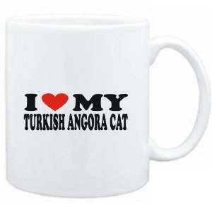 Mug White  I LOVE MY Turkish Angora  Cats