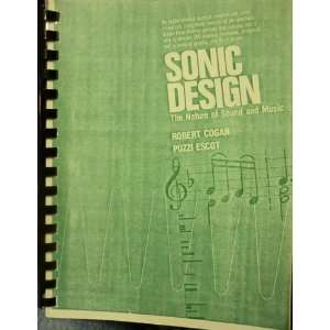 Sonic Design: Practice and Problems: Cogan Robert, Pozzi Escot