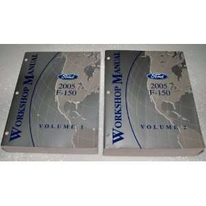2005 Ford F 150 Workshop Manuals (2 Volume Set) Ford Motor Company