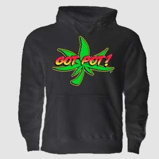 marijuana hoodie weed cannabis high got pot drugs cool
