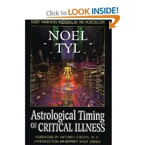 Timing of Critical Illness (9781567187380) Noel Tyl Books