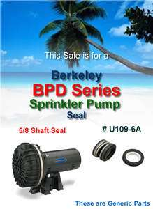 Berkeley BPD Series Sprinkler Pump Shaft Seal U109 6A