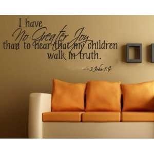 my children walk in truth new textvinyl Decal Wall Sticker Mural