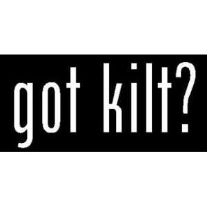 8 White Vinyl Die Cut Got kilt? Decal Sticker for Any