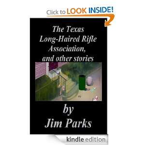 Long Haired Rifle Association Jim Parks  Kindle Store