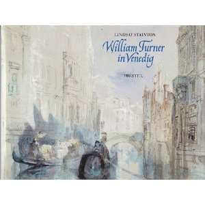 William Turner in Venedig  Lindsay Stainton Bücher