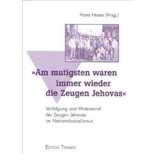 waren immer wieder die Zeugen Jehovas: .de: Hans Hesse: Bücher