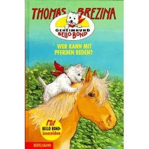 Geheimhund Bello Bond, Bd.10, Wer kann mit Pferden sprechen? Thomas