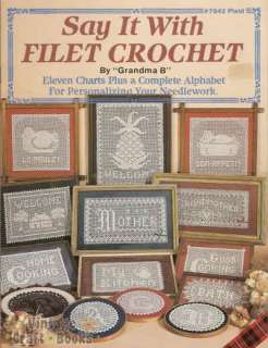 Say It With Filet Crochet Vintage Pattern Book NEW OOP