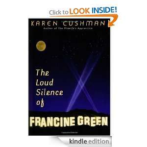 The Loud Silence of Francine Green: Karen Cushman:  Kindle