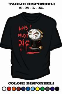 T SHIRT STEWIE LOIS MUST DIE JASON GRIFFIN FAMILY GUY