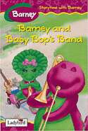 Barney and Baby Bops Band by Mark Rosenthal, Alvin S. White