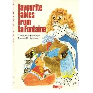 from La Fontaine (9780600334729): Jean de La Fontaine, J. Orpen: Books