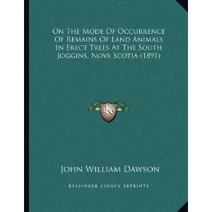 , Nova Scotia (1891) (9781167031236): John William Dawson: Books