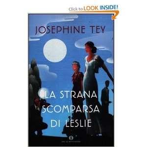 La strana scomparsa di Leslie (9788804618966) Josephine Tey Books