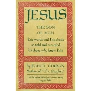 Jesus: KAHLIL GIBRAN: Books