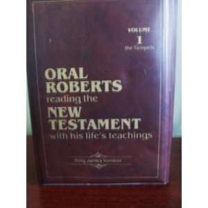 Oral Roberts Reading Thru the New Testament Volume 1 Kings