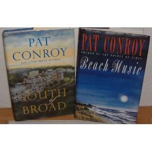 of Broad & Beach Music by Pat Conroy (2 Books): Pat Conroy: Books
