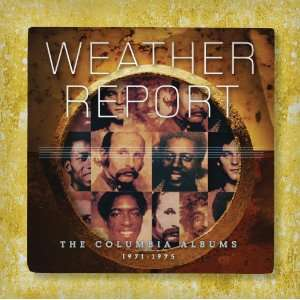 The Complete Columbia Albums 1971 1975 Weather Report Music