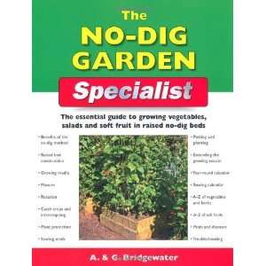 No Dig Garden Specialist: The Essential Guide to Growing Vegetables