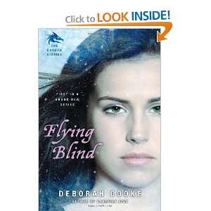 Flying Blind: The Dragon Diaries and over one million other books are