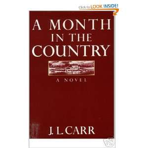 A Month in the Country (9780312546809): J. L. Carr: Books