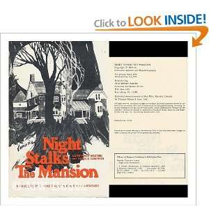 Night stalks the mansion A true story of one familys
