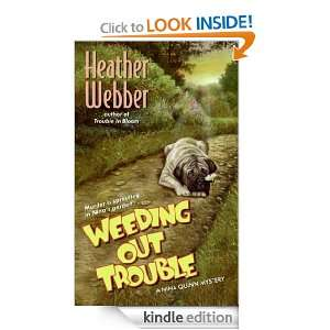 Weeding Out Trouble (Nina Quinn Mysteries) Heather Webber