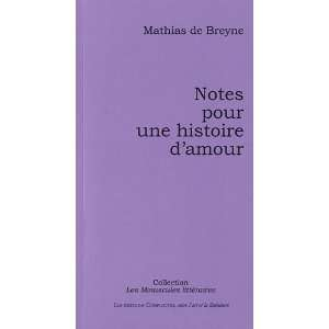 Notes pour une histoire damour (French Edition