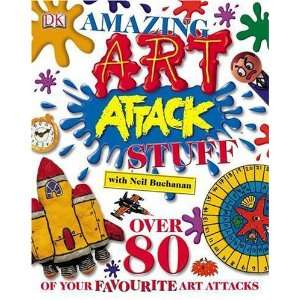 Amazing Art Attack Stuff (9781405307451): Neil Buchanan