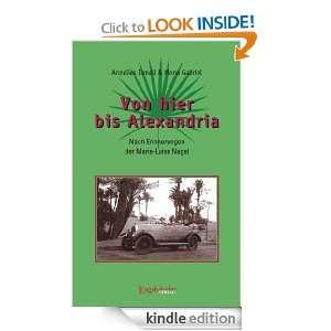 Von hier bis Alexandria! (German Edition) Annelies Ismail, Mona