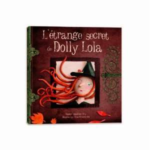 Létrange secret de Dolly Lola (French Edition
