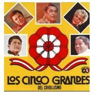 Los Cinco Grandes Del Criollismo Varios Music