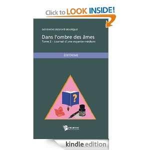 Dans lombre des âmes   Tome 2 Journal dune voyante médium (French