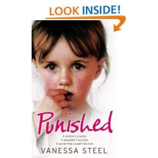 Punished (9780007256815): Vanessa Steel: Books