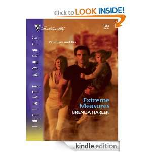 Extreme Measures (Silhouette Intimate Moments): Brenda Harlen: