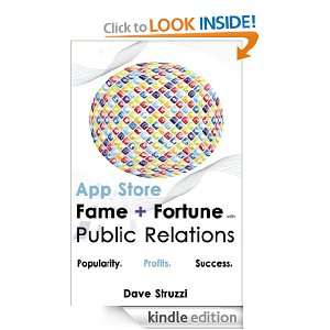 App Store Fame and Fortune With Public Relations Dave Struzzi