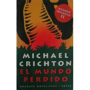El Mundo Perdido (Parque Jarasico II) (9789500415842