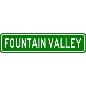 FOUNTAIN VALLEY City Limit Sign   High Quality Aluminum