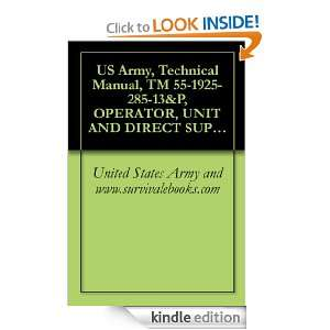 US Army, Technical Manual, TM 55 1925 285 13&P, OPERATOR, UNIT AND