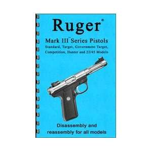 Ruger Mark III and 22/45 Pistol Gun Guide (Gun Guides Disassembly