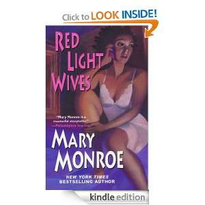 Red Light Wives Mary Monroe  Kindle Store