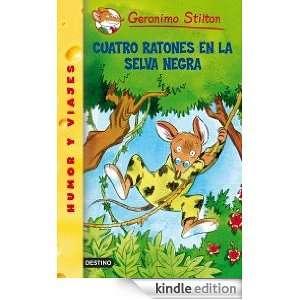 Cuatro ratones en la selva negra Geronimo Stilton 11 (Spanish Edition