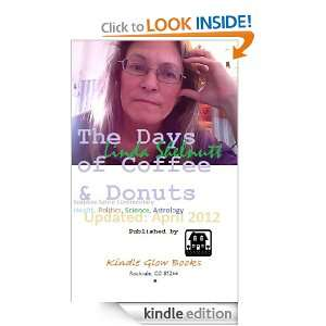 The DAYS of COFFEE & DONUTS Non Toxic Soapbox Satire Who or What is