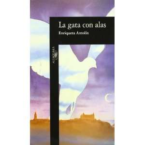 La gata con alas (Alfaguara hispanica) (Spanish Edition