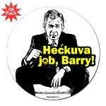 Heckuva Job Barry  RightWingStuff   Conservative Anti Obama T Shirts
