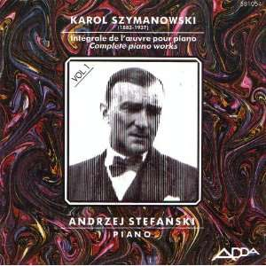 Sefanski Karol Szymanowski (Composer), Andrzej Sefanski (Piano